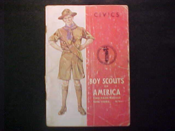 CIVICS MERIT BADGE BOOK, TYPE 4 COVER, COPYRIGHT 1940, JULY 1943 PRINTNG, FAIR COND.