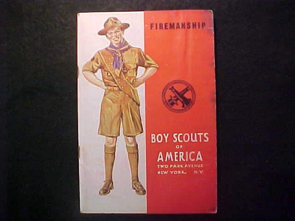 FIREMANSHIP MERIT BADGE BOOK, TYPE 4 COVER, COPYRIGHT 1941, FEB. 1943 PRINTNG, FAIR COND.
