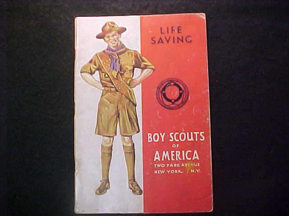 LIFE SAVING MERIT BADGE BOOK, TYPE 4 COVER, COPYRIGHT 1938, JULY 1941 PRINTNG, GOOD COND.
