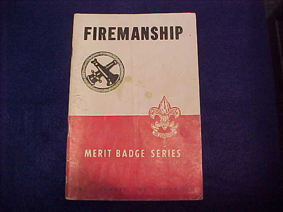 Firemanship, Type 5B, copyright 1945, July 1951 printing, good cond.