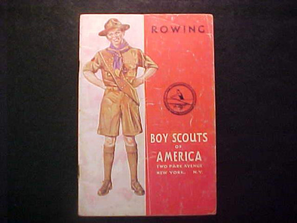 ROWING MERIT BADGE BOOK, TYPE 4 COVER, COPYRIGHT 1937, AUG. 1942 PRINTNG, GOOD COND.