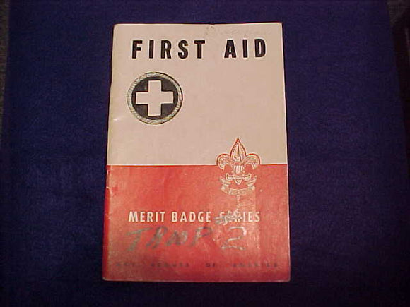 First Aid, Type 5B, copyright 1942, September 1950 printing, fair cond.