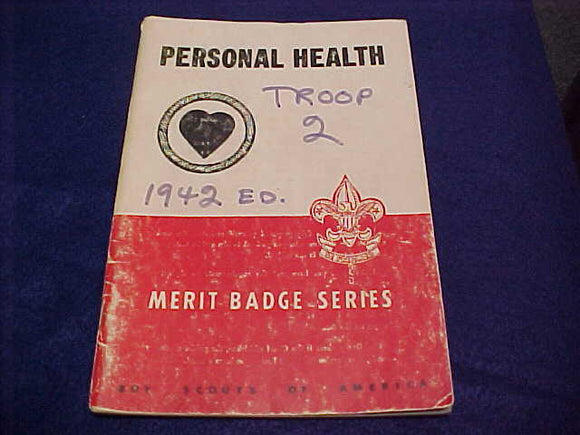 Personal Health, Type 5B, copyright 1942, April 1948 printing, fair cond.