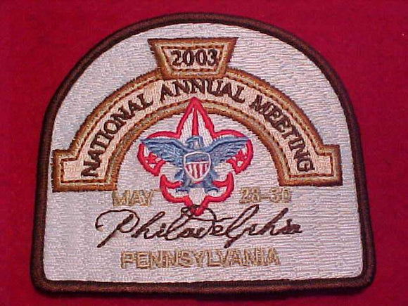 2003 BSA NATIONAL ANNUAL MEETING PATCH, PHILADELPHIA, PENNSYLVANIA