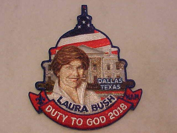 2018 BSA NATIONAL ANNUAL MEETING PATCH, LAURA BUSH, DUTY TO GOD, DALLAS, TEXAS