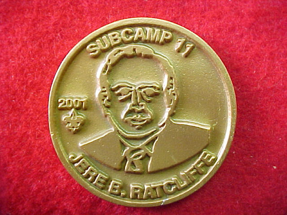 2001 token, subcamp 11, central region, jere b. ratcliffe