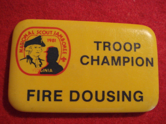 81 NJ troop champion pin, fire dousing