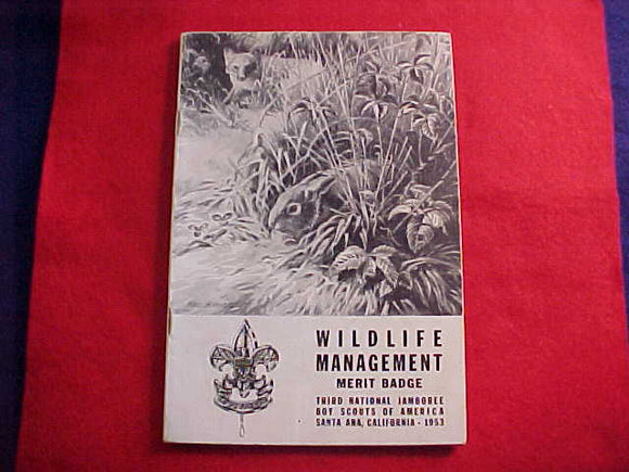 1953 NJ PAMPHLET, WILDLIFE MANAGEMENT MERIT BADGE, 95 PAGES