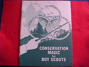 1957 NJ BOOKLET, CONSERVATION MAGIC FOR BOY SCOUTS