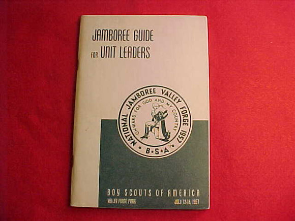 1957 NJ BOOKLET, JAMBOREE GUIDE FOR UNIT LEADERS, 136 PAGES