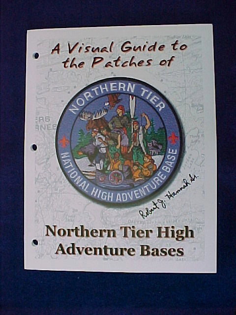 A Visual Guide to the Patches of the Northern Tier National High Adventure Bases, 2006 edition