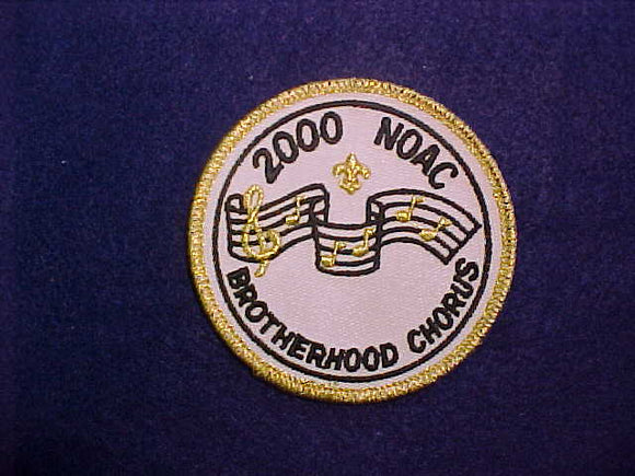 2000 NOAC PATCH, BROTHERHOOD CHORUS