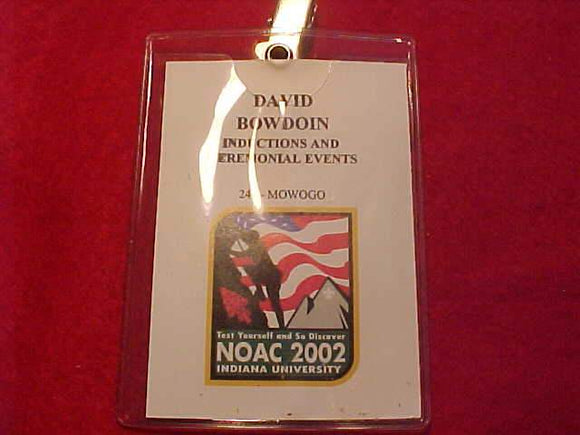 2002 NOAC NAME BADGE, INDUCTIONS & CEREMONIAL EVENTS STAFF, USED