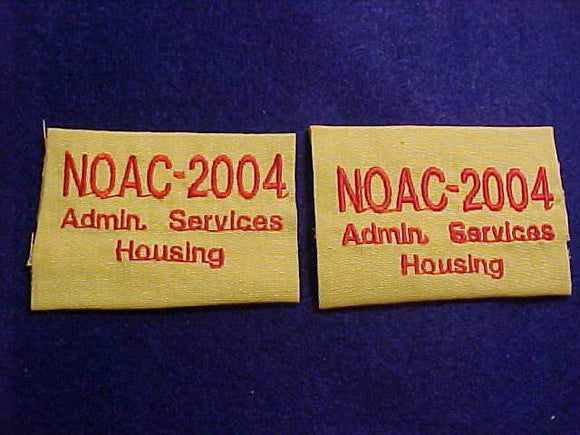 2004 NOAC EPAULET, ADMIN. SERVICES HOUSING