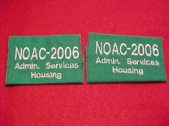 2006 NOAC EPAULETS (PAIR), ADMIN. SERVICES HOUSING