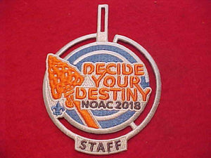 "2018 NOAC PATCH, STAFF, ""DECIDE YOUR DESTINY"""