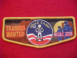 2018 NOAC FLAP, SPACE CAMP, TRAINEES WANTED