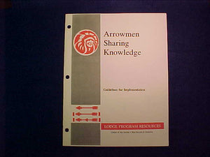 "1990 NOAC EDITION OF ""ARROWMEN SHARING KNOWLEDGE"" BOOKLET, 16 PAGES"