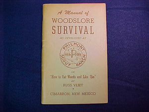 "PHILMONT BOOKLET, ""A MANUAL OF WOODSLORE SURVIVAL"" BY RUSS VLIET, 1950'S, 87 PAGES"