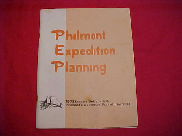 PHILMONT EXPEDITION PLANNING LEADERS GUIDEBOOK, 1973, 27 PAGES