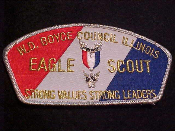W. D. BOYCE C. TA-19, EAGLE SCOUT, STRONG VALUES STRONG LEADERS