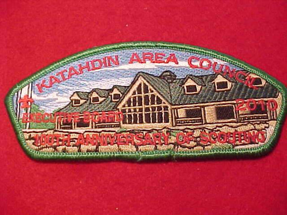 KATAHDIN AREA C. SA-82, 2010, EXECUTIVE BOARD, 100TH ANNIV.
