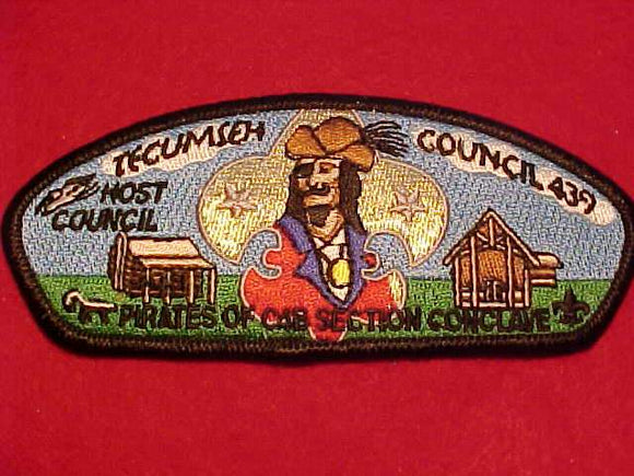 TECUMSEH C. SU-A, PIRATES OF C4B SECTION CONCLAVE, HOST COUNCIL, OA LOGE 292 BLACK BDR.