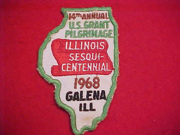 U. S. GRANT PILGRIMAGE PATCH, 1968, ILLINOIS SESQUICENTENNIAL, USED
