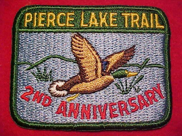 PIERCE LAKE TRAIL PATCH, 2ND ANNIV.