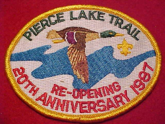 PIERCE LAKE TRAIL PATCH, RE-OPENING, 20TH ANNIV., 1987