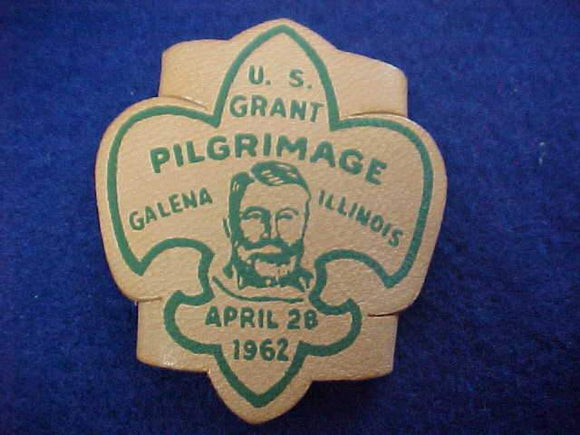 U. S. GRANT PILGRIMAGE N/C SLIDE, 1962, LEATHER