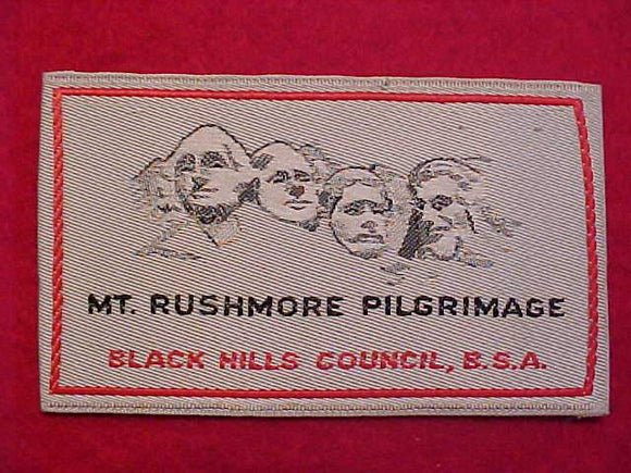 MT. RUSHMORE PILGRIMAGE PATCH, BLACK HILLS C., WOVEN