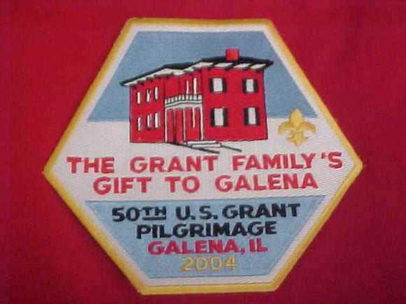 U. S. GRANT PILGIRMAGE JACKET PATCH, 2004, 50TH ANNUAL, THE GRANT FAMILY'S GIFT TO GALENA, 6 X 5.25