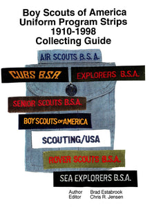 BSA Uniform Program Strips 1910-1998 Collecting Guide - FREE DOWNLOAD!