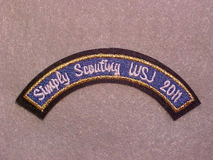 "2011 WJ ARC, BSA, EMBROIDERED ""SIMPLY SCOUTING WSJ 2011"""