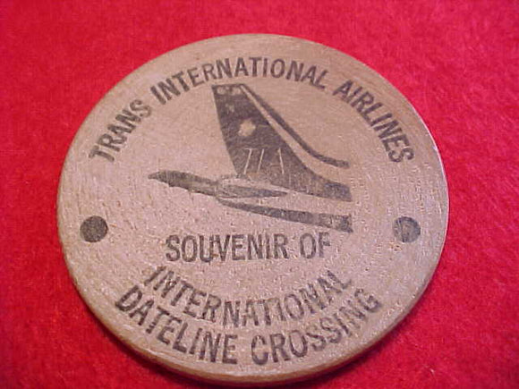1971 WJ WOOD NICKEL, TRANSINTERNATIONAL AIRLINES, SOUVENIR OF INTERNATIONAL DATELINE CROSSING, 51 MM ROUND