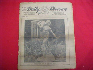 "1929 WJ NEWSPAPER, ""THE DAILY ARROW"", 8/9/29, CHILE'S STATUE GIFT TO CHIEF SCOUT SCENE ON COVER, FAIR COND."