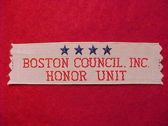 BOSTON COUNCIL INC., HONOR UNIT, WOVEN