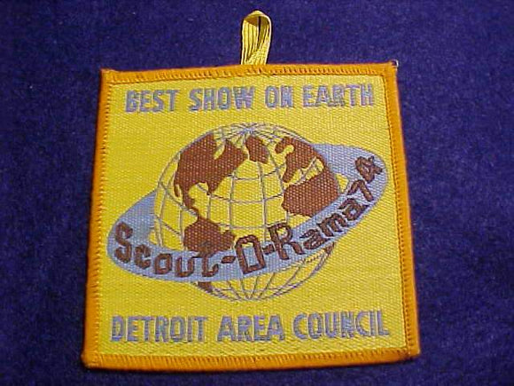 DETROIT AREA C. SCOUT-O-RAMA, 1974, BEST SHOW ON EARTH, WOVEN