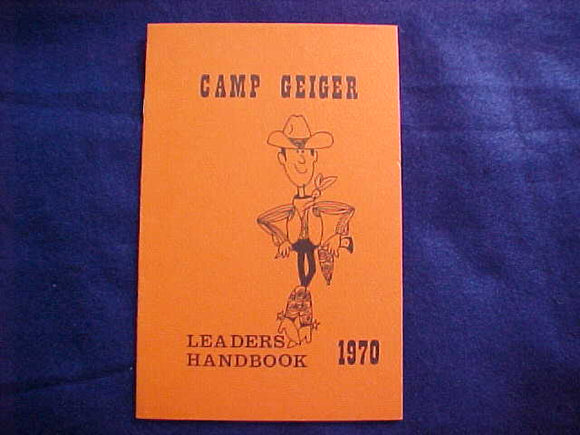 CAMP GEIGER LEADER'S HANDBOOK, 1970, PONY EXPRESS C., A PUBLICATION OF MIC-O-SAY (NOT AN OA LODGE)