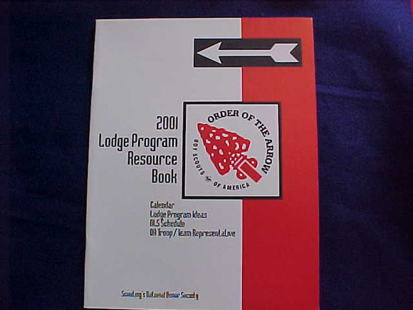 OA BOOKLET, 2001, LODGE PROGRAM RESOURCE BOOK, 21 PAGES