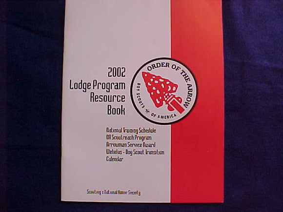 OA BOOKLET, 2002, LODGE PROGRAM RESOURCE BOOK