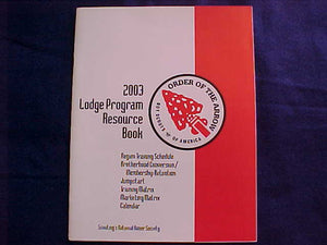 OA BOOKLET, 2003, LODGE PROGRAM RESOURCE BOOK