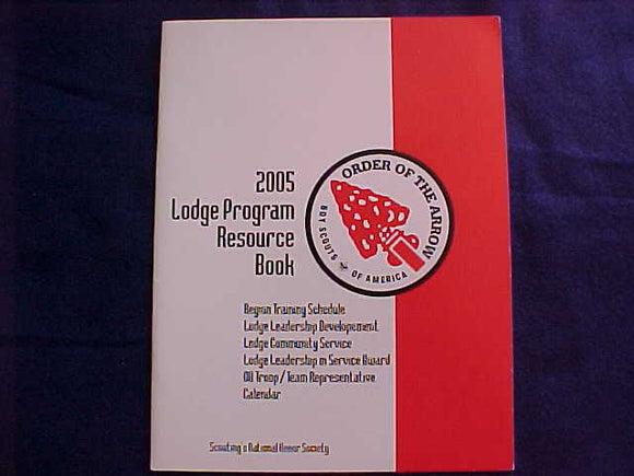 OA BOOKLET, 2005, LODGE PROGRAM RESOURCE BOOK