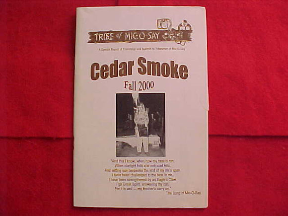 BOOKLET, TRIBE OF MIC-O-SAY (NOT OA), CEDAR SMOKE, FALL 2000, SPECIAL REPORT, 28 PAGES
