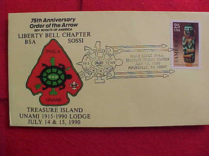 OA LODGE 1-UNAMI, 1990, LIBERTY BELL CHAPTER, SOSSI CACHET/ENVELOPE, TREASURE ISLAND STATION CANCELLATION