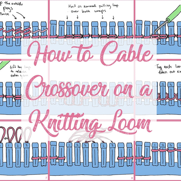 How to Cable on a Knitting Loom