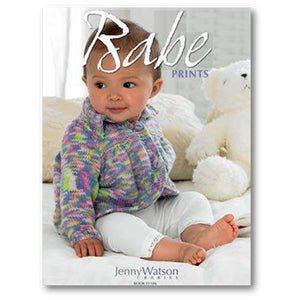 cover of euro yarns 106 babe prints book patterns by jenny watson with a baby sitting up wearing a colorful variegated cardigan
