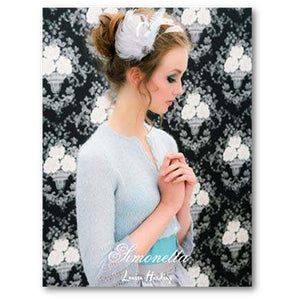 cover of louisa harding's simonetta pattern book  with a young woman wearing a knitted light blue short cardigan with lace cuffs
