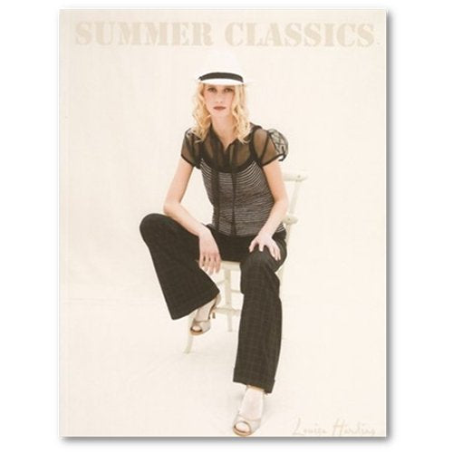 Cover of Louisa Harding's Summer Classics #15 Knitting Pattern Book. Showing a blonde woman wearing a panama hat, black slacks and a black and white knitted striped tank top